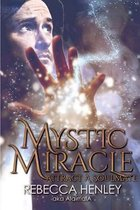 Mystic Miracle