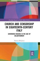 Church and Censorship in Eighteenth-Century Italy