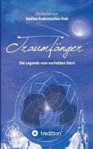 Traumf�nger - Die Legende vom verliebten Stern