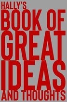 Hally's Book of Great Ideas and Thoughts
