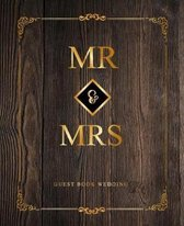 Mr & Mrs Wedding Guest Book: Gold Lettering Designs Modern 150 pages 7'' x 9''