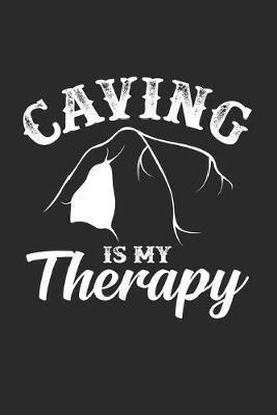 Caving is my therapy: 6x9 Caving - dotgrid - dot grid paper - notebook - notes