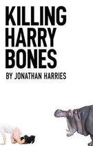 Killing Harry Bones