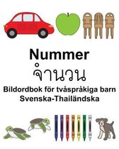 Svenska-Thailandska Nummer/จำนวน Bildordbok foer tvasprakiga barn
