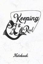 Keeping It Reel: Fisherman's Fishing Notebook