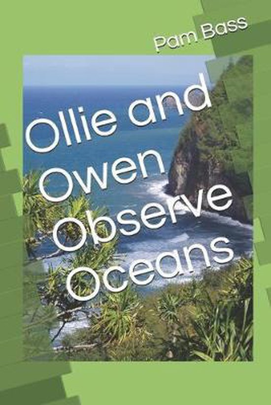 Ollie and Owen Observe Oceans