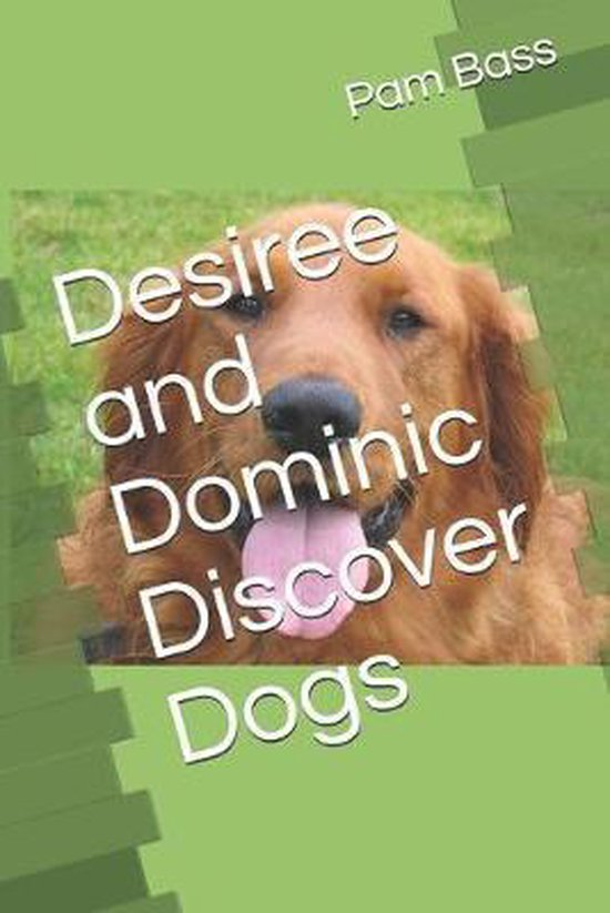 Desiree and Dominic Discover Dogs