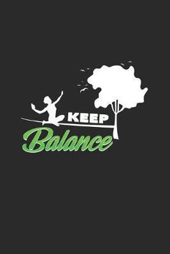 Keep balance: 6x9 Slacklining - dotgrid - dot grid paper - notebook - notes