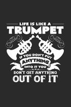 Life is like a trumpet