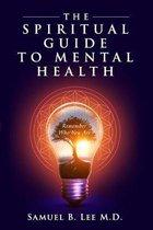 The Spiritual Guide to Mental Health