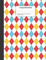 Composition Book College-Ruled Harlequin Tile Pattern Primary Colors: Class Notebook for Study Notes and Writing Assignments