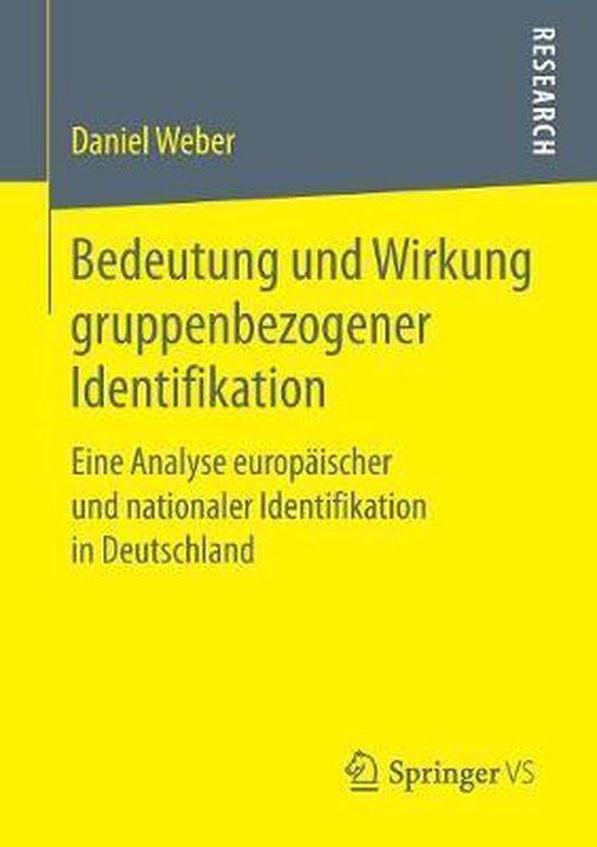Bedeutung Und Wirkung Gruppenbezogener Identifikation