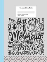 Composition Book College-Ruled Mermaid Dreams Design: Playful Under Sea Word Association Cover Class Notebook