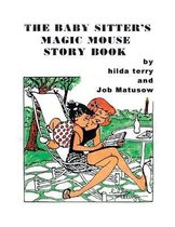Baby Sitter's Magic Mouse Story Book