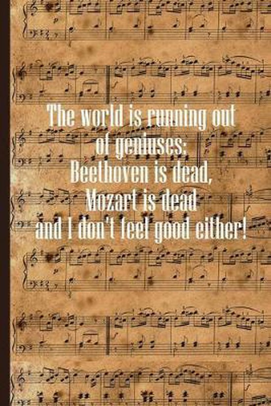The World is Running Out of Geniuses: Sheet music book DIN-A5 with 100 pages of empty staves for music students and composers to note music and melodi