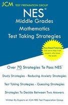 NES Middle Grades Mathematics - Test Taking Strategies