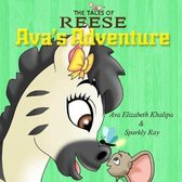 The Tales Of Reese: Ava's Adventure