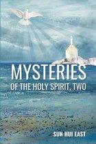 Boek cover Mysteries of the Holy Spirit, Part Two van Sun Hui East