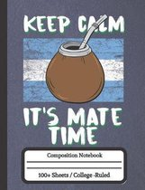 Keep Calm It's Mate Time: Funny Tea Notebook