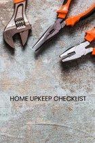 Home upkeep checklist: Owner Maintenance Tracker and Record Book