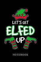 Let's get elfed up - Notebook