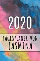 2020 Tagesplaner von Jasmina: Personalisierter Kalender f�r 2020 mit deinem Vornamen
