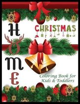 HOME Christmas Coloring Book for Kids & Roddlers