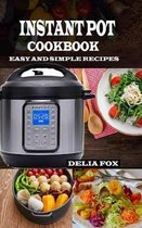 Instant Pot Cookbook: Easy and Simple Recipes