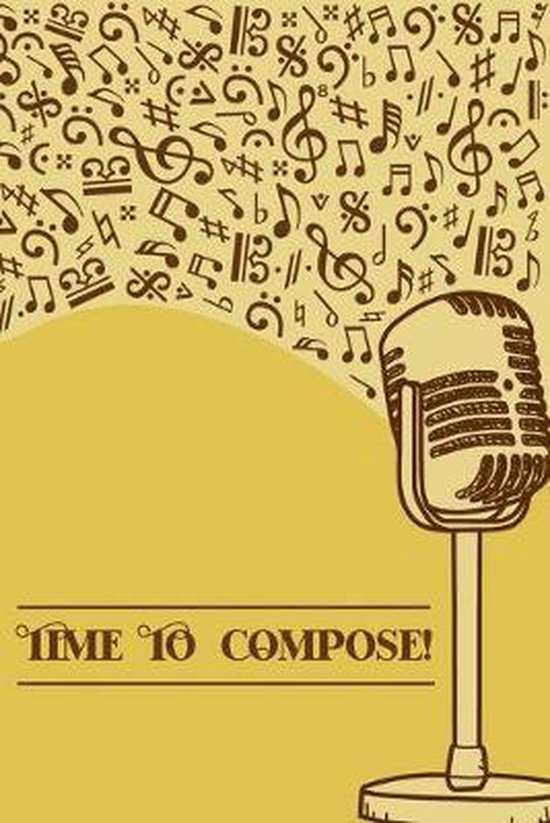 Time to Compose: DIN-A5 sheet music book with 100 pages of empty staves for composers and music students to note music and melodies