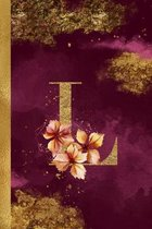 L Journal: 6 x 9 Pretty Gold Foil Floral Design Letter ''L'' Monogram Initial Book for Women and Girls: Wide Ruled Journal For All