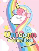 Unicorn Coloring Book for Kids Ages 4-8 US Edition: Magical Unicorn Coloring Books for Girls, Fun and Beautiful Coloring Pages Birthday Gifts for Kids