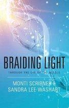 Braiding Light