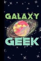Galaxy Geek: Outer Space Theme 6x9 120 Page College Ruled Composition Notebook