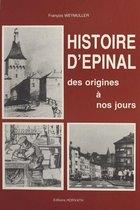 Histoire d'Épinal des origines à nos jours