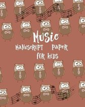 Music Manuscript Paper For Kids