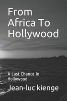 From Africa To Hollywood