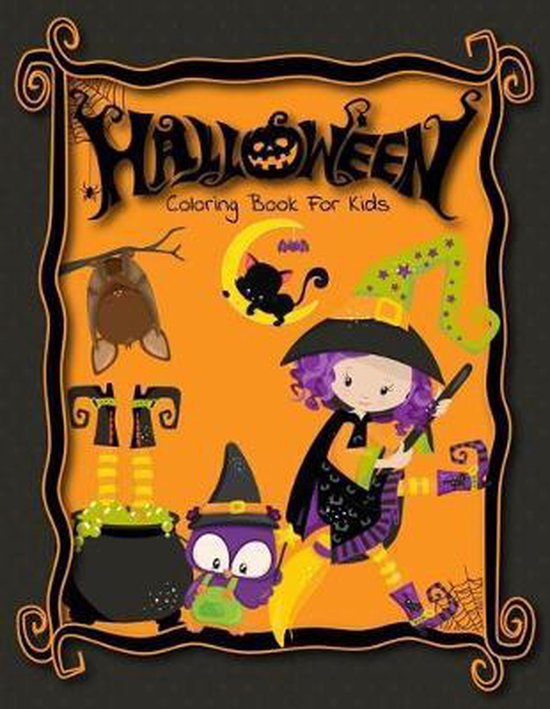 Halloween Coloring Book: Cute Halloween Coloring Book For Kids