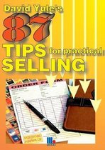 87 Practical Tips for Dynamic Selling