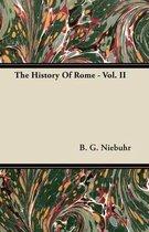 The History Of Rome - Vol. II