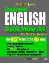 Omslag Preston Lee's Beginner English 300 Words For Ukrainian Speakers