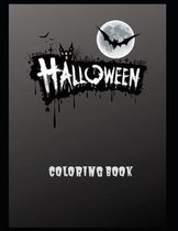 Halloween Coloring Book: Halloween Coloring Book, Black and White drawings and colored illustrations to be inspired! Funny Pumpkins, Witches, M