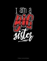I Am A Big Sister: Cornell Notes Notebook