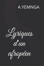Lyriques d'un afropeen