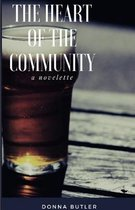 The Heart of the Community: A novelette