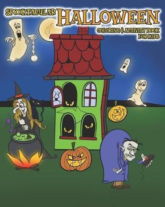Spooktacular Halloween Coloring & Activity Book for Kids