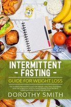Intermittent Fasting Guide for Weight Loss