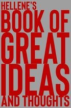 Hellene's Book of Great Ideas and Thoughts