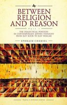Between Religion and Reason (Part I)