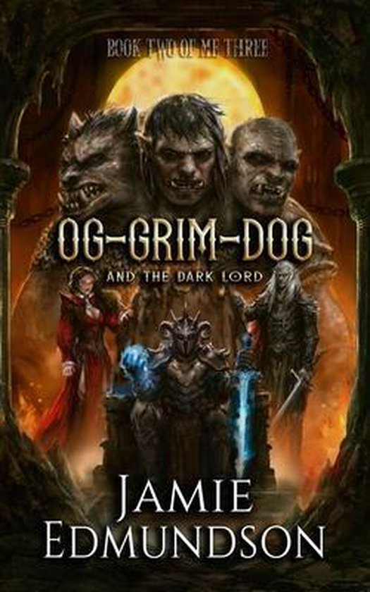 Og-Grim-Dog and The Dark Lord