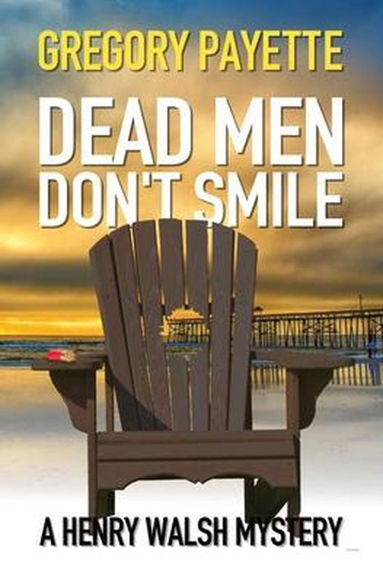 Dead Men Don't Smile